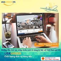 Hướng dẫn thủ tục nhập khẩu một lô hàng từ Mỹ về Việt Nam giá tốt