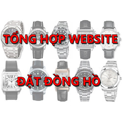 Tổng Hợp Website Đặt Đồng Hồ Tại Mỹ
