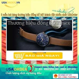 5 mẫu hút hàng thương hiệu đồng hồ Mỹ khách đặt nhiều nhất USAOrder