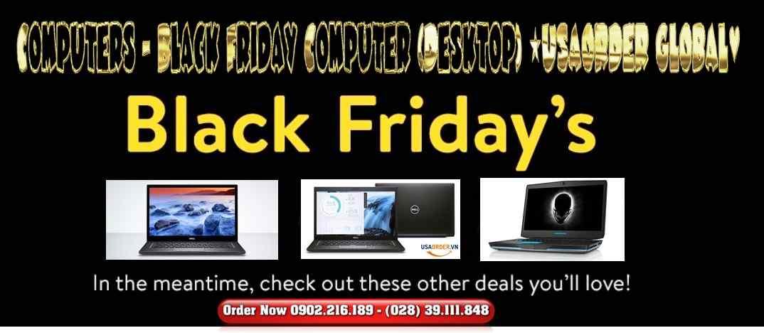 Computers - Black Friday Computer (Desktop) ★USAORDER GLOBAL♥