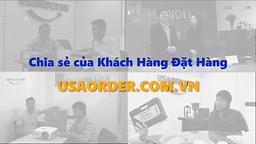 Chia sẻ từ các khách hàng đã sử dụng dịch vụ tại USAORDER